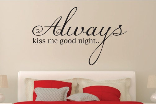 always kiss me goodnight wall art sticker quote - vinyl wall decal