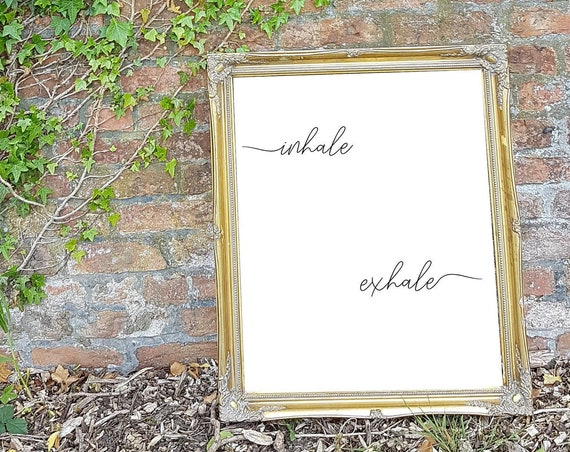 Minimalist poster, yoga poster, Inhale exhale poster, typography poster, calligraphy poster, boho gift, inspirational poster, A0A1A3A5