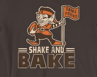 Shake and Bake - Baker Mayfield - Flag Plant - Cleveland Browns Inspired - Unisex  T-Shirt 076447a6f