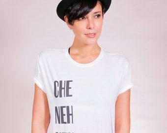 Che Neh Neh Nehhh Tee (White)