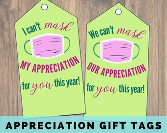 I Can't Mask my Appreciation for You Printable Cards, We Can't Mask Our Appreciation Gift Tags, Teacher, Staff Appreciation Tag, Thank You