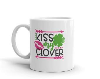 Kiss my clover st patrick's day irish four leaf clover Mug