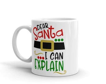 Dear santa i can explain funny Christmas Coffee Mug Carol Song