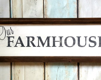 Rustic framed our farmhouse rustic wood sign