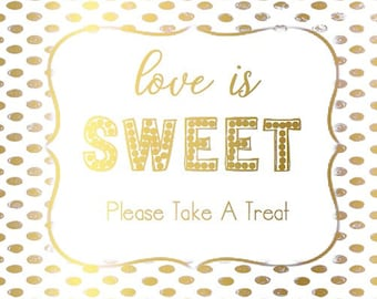 Love Is Sweet Foiled Sign