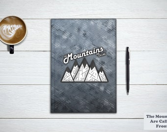 The MOUNTAINS ARE CALLING And I Must Go Journal and Notebook. Travel Planner, Wanderlust, Travel Gift, Adventure Book, Stationery Notebook.
