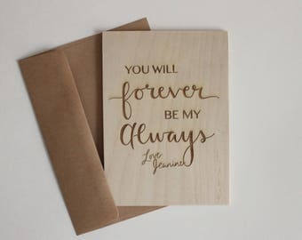 Love Wood Card, Personalized Greeting Cards, 5th Anniversary Gift, You Will Forever Be My Always, Gift for Groom, Gift for Bride, Laser Cut