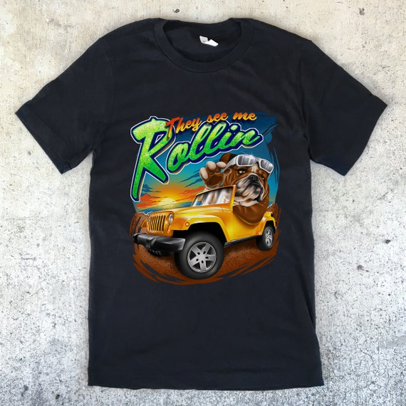 They See Me Rollin' English Bulldog Unisex T-shirt - Jeep - 3 Color Options - Dog Owner Gift, Dog Lover, Bulldog Shirt, English Bulldog Tee