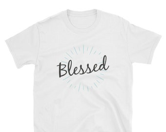 Blessed t Shirt, christian t shirts, christian clothing, religion t shirts, christian apparel, christian tee shirts, religious shirts, Gift