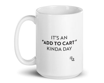 Add To Cart — 15oz Coffee Mug