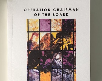 Operation Chairman of the Board by Shannon Alberta
