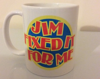 Jim Fixed It For Me, Jimmy Savile Mug