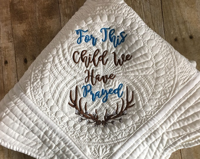 Featured listing image: Embroidered Quilt For Baby Boy - For This Child We Have Prayed with Antler and Cotton Design - Baby Quilt