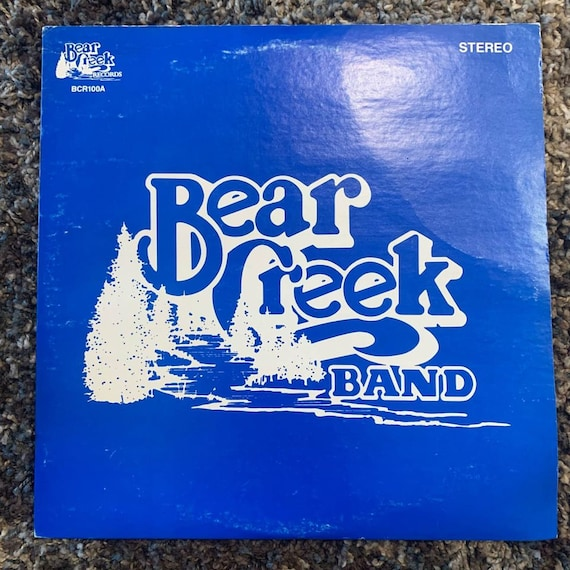 Bear Creek Band original pressing vinyl record album LP VG+ bluegrass