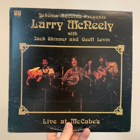 Larry McNeely with Jack Skinner and Geoff Levin Live at McCabe's vinyl record album original pressing NM