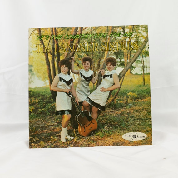 The Langner Sisters : It's The Country Life For Me - Vintage Vinyl Album