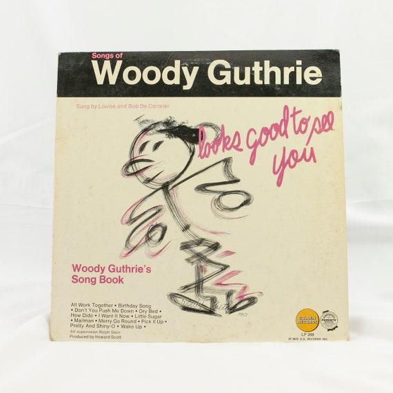 Songs of Woody Guthrie :  Looks Good to See You - Vintage Vinyl Album