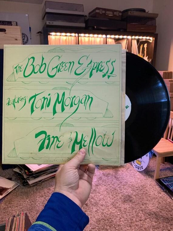 Toni Morgan The Bob Green Express Fine & Mellow vinyl record album Unspecified Year, Vinyl LP Not On Label, US