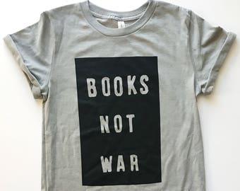 "Unisex ""Books Not War"" Rolled Cuff Tee"