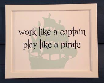 Printable Nursery Wall Art Decor Work Like A Captain Play Like A Pirate Nautical Theme Kids Children Gift Digital Download