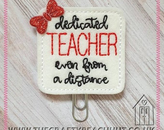 Embroidered Dedicated Teacher 100% Wool Felt Planner Clip - Paper Clip - Stationery - Gift Idea - Diary - Journal - 2021. UK Seller