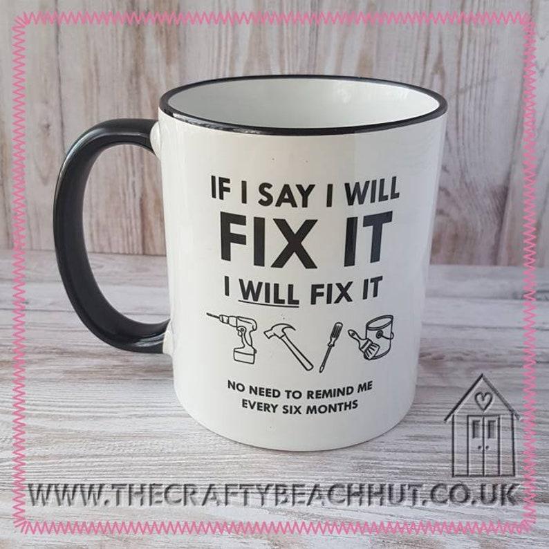 Fix It  DIY Mug  Tea  Coffee  Hot Chocolate. Great Gift  image 1