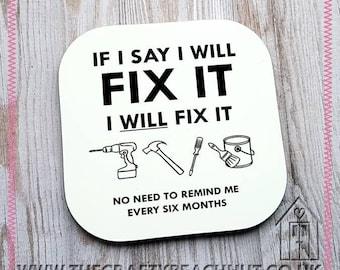Fix It - DIY Glossy Coaster - Tea - Coffee - Hot Choc. Gift Idea- Husband - Hubby - Dad - Stocking Filler - Anniversary. Man Cave. UK Seller