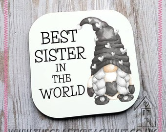 Best Sister In The World Gnome Glossy Coaster - Coffee - Tea - Drink - Wine - Gin - Gonk - Grey - Gift Idea - Stocking Filler. UK Seller