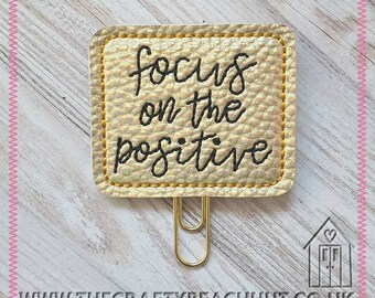 Gold Holographic Fabric/100% Wool Felt Embroidered Focus On The Positive Planner Clip - Positivity - Paper Clip - Planner Gifts. UK Seller