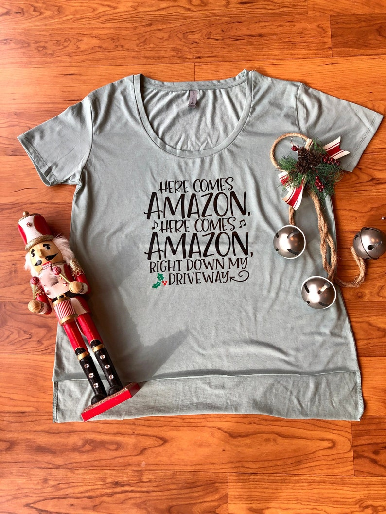 new products 9d60f 8c68c Here Comes Amazon Right Down My Driveway Christmas Women's T-Shirt