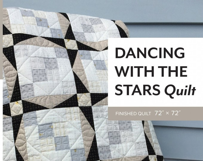 Dancing With the Stars Quilt Pattern by Sheila Christensen Quilts