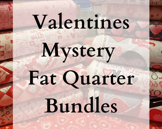 LIMITED EDITION - Valentine's Day / Love Themed Mystery Bundles of Fabric - 10 Fat Quarters
