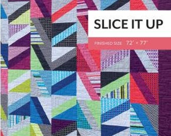 Slice it Up Quilt Pattern by Sheila Christensen Quilts