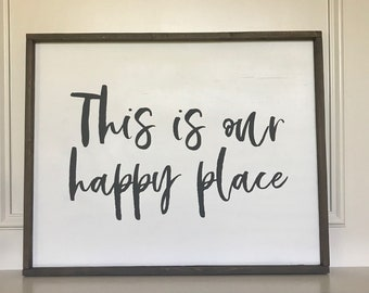 This Is Our Happy Place Big Rustic Framed Sign