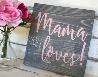 Mama Loves Gray and Pink Shabby Chic Sign