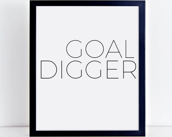 Goal Digger, Printable wall art, Minimalist, typography, motivational print, fashion decor, digital download, office decor, hipster style