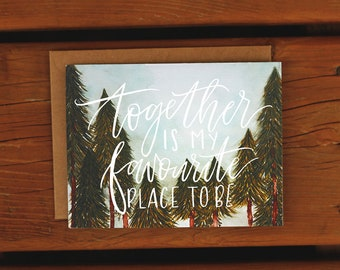 Together is my Favourite Place to Be | Anniversary Card | Handpainted Watercolor Trees Forest Card | Love Lettered Northern Cottage Woodsy