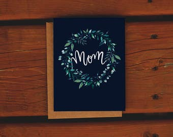 Mother's Day Card | Handpainted Watercolor Wreath | Mom Card | Teal | Navy | Floral | Plants | Home | Handmade Greeting Card