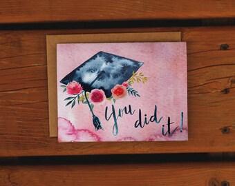 Watercolor Floral Graduation Card   Handpainted   Pink Floral   You did it   Grad Card   Graduation Greeting Card   Congratulations Grad
