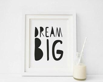 Dream Big Print, Scandi Nursery Wall Art, Monochrome Nursery Decor, Black and White Nursery, Nursery Printables, Scandinavian Nursery Decor