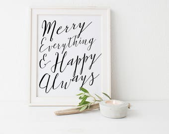 Beautiful Holiday Art, Christmas Decor, Holiday DIY, Merry and Always, Always Happy, Office Art, Decor for Home, Home Art, Printed Quote