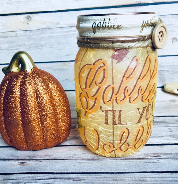 Thanksgiving gobble lighted jar, lighted jars, thanksgiving decor, lighted bottles, turkey jar