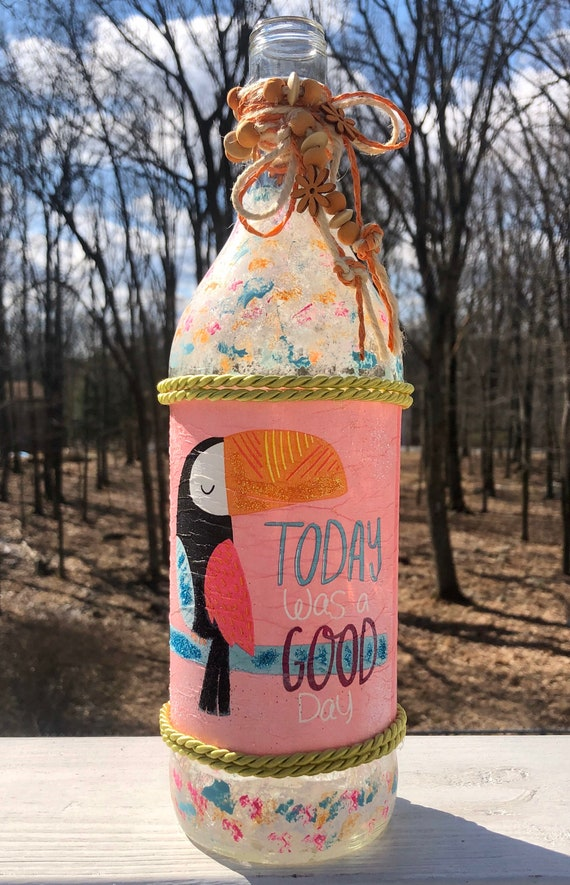 Today was a good day lighted bottle, toucan bottle, lighted jars, lighted bottles, quote bottle