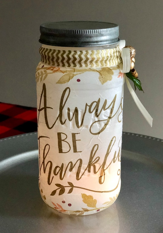 Always be thankful lighted jar, lighted jars, lighted bottles, jar lights, home decor lighted jars, thankful lighted jar