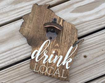 Drink Local Bottle Opener | Wisconsin