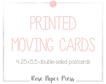 Printed Moving Postcards | 4.25 x 5.5 Postcard | Professional Printed Moving Announcement for Any Design | Custom We Moved New Address Cards