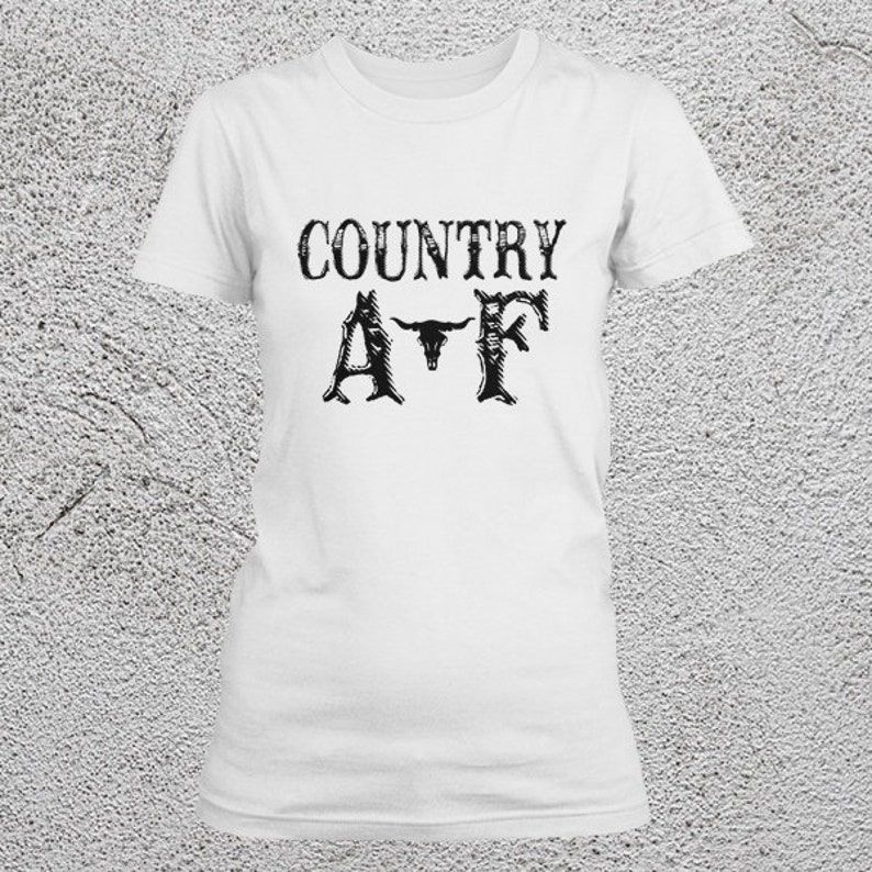 dde6ab97 AF shirts Country AF Tees Funny Country Tees Country | Etsy