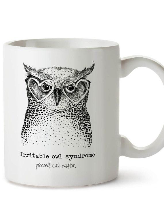Owl Coffee Mug Irritable Owl Syndrome Owl Mug