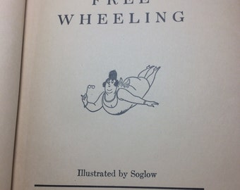 Free Wheeling by Ogden Nash. Simon and Schuster, New York, 1931. Third printing, November 1931. Pages: 100