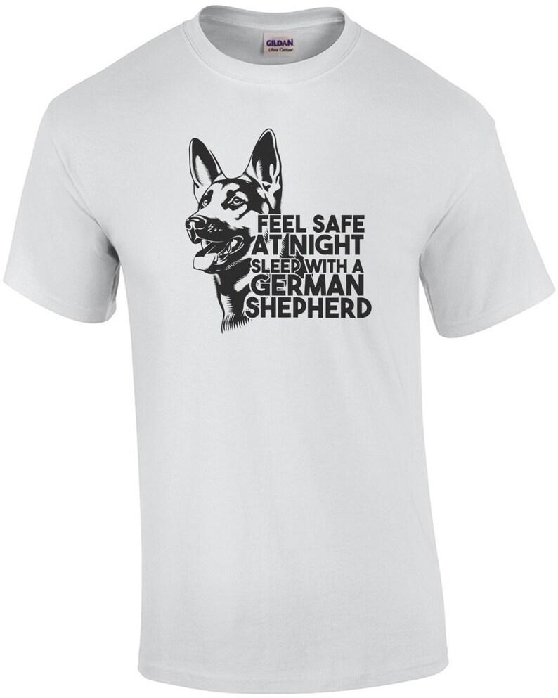 Feel Safe At Night Sleep With A German Shepherd Shirt image 0